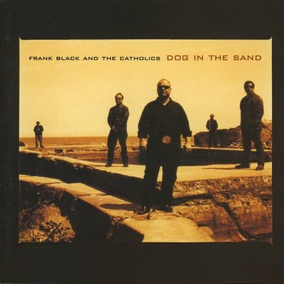 Frank Black, Pixies - Dog In The Sand